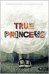 True Princess by Erin Davis